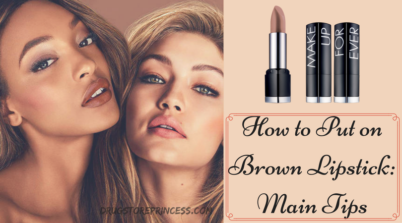 How to Put on Brown Lipstick-Main Tips