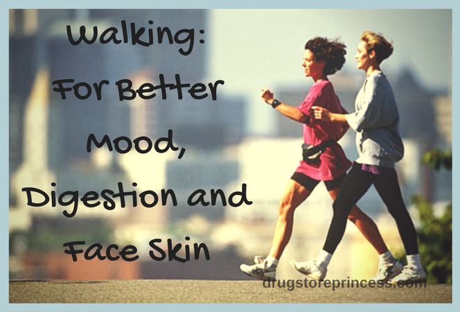Walking_For Better Mood, Digestion and Face Skin